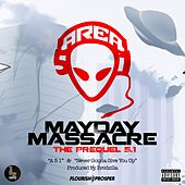 Mayday Massacre: The Prequel 5.1 - EP by Apakalips