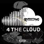 4 the Cloud - EP von Ksmoothyg