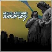 Amores de Al2 El Aldeano