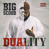 Duality by Big Scoob