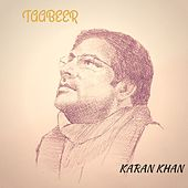 Taabeer by Karan Khan