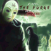The Purge (Pest Control 1.6) MKF Diss de Quicc Savo