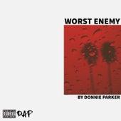 Worst Enemy von Donnie Parker