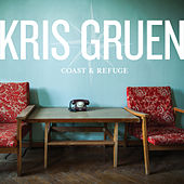 Coast & Refuge by Kris Gruen