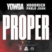 Proper (feat. Hoodrich Pablo Juan) by Yowda