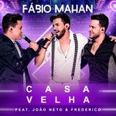 Casa Velha (Ao Vivo) de Fábio Mahan