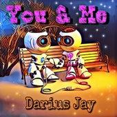 You & Me de Darius Jay