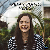 Friday Piano Vibes by Francesco Digilio
