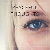 Peaceful Thoughts by Various