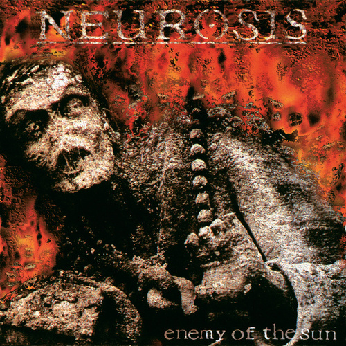 Enemy Of The Sun by Neurosis