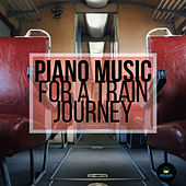 Piano Music For A Train Journey by Francesco Digilio