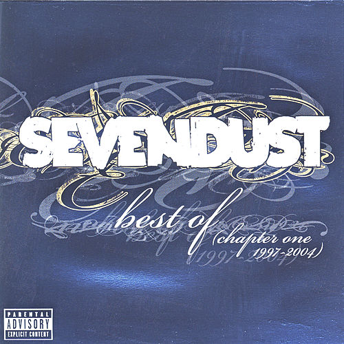 Best Of (Chapter One 1997-2004) by Sevendust