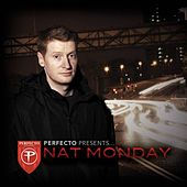 Perfecto Presents: Nat Monday by Various Artists