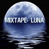Mixtape: Luna by Various Artists
