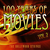 100 Years Of Movies Vol. 2 by The Hollywood Strings