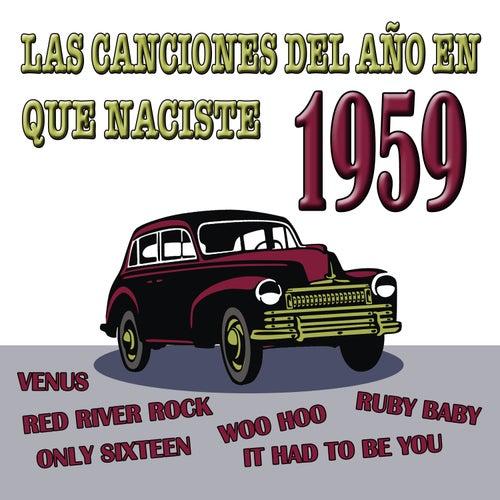Las Canciones Del Año En Que Naciste 1959 by Various Artists