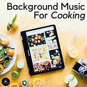 Background Music For Cooking by Francesco Digilio