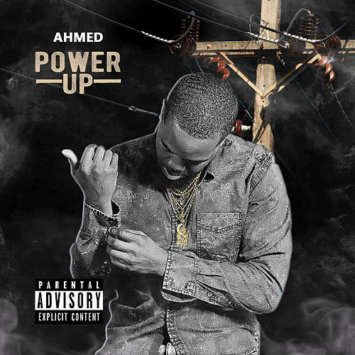 Power Up by Ahmed