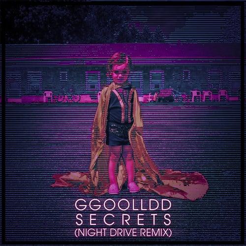 Secrets (night Drive Remix) by Ggoolldd