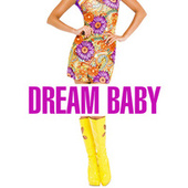 Dream Baby de Various Artists