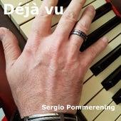 Déjà Vu de Sergio Pommerening