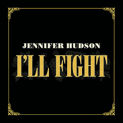 I'll Fight by Jennifer Hudson