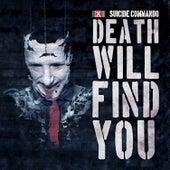 Death Will Find You de Suicide Commando