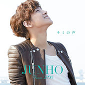 Kiminokoe de JUNHO (From 2PM)