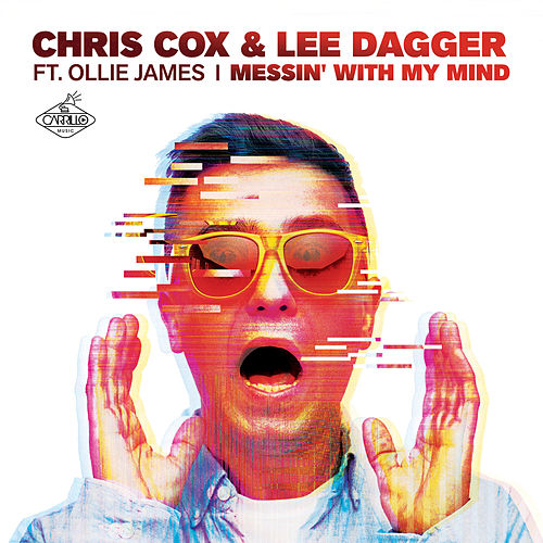 Messin' with My Mind by Chris Cox