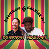Conscious Mixology by Ranking Joe
