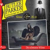 Butler Parker 10: Die schwarze Witwe (Ungekürzt) von Günter Dönges