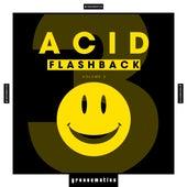 Acid Flashback, Vol. 3 von Various Artists