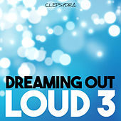 Dreaming Out Loud 3 de Various Artists