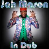 In Dub by Jah Mason