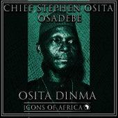 Osita Dinma by Chief Stephen Osita Osadebe