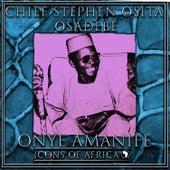 Onye Amanife by Chief Stephen Osita Osadebe