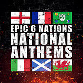 Epic 6 Nations National Anthems von Alala