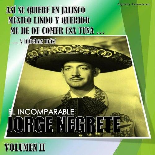 Jorge Negrete, Vol. 2 (Digitally Remastered) by Jorge Negrete