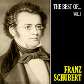 The Best of Schubert, Vol. 1 (Remastered) by Franz Schubert