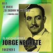 Jorge Negrete, Vol. 1 (Digitally Remastered) by Jorge Negrete