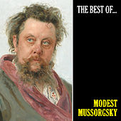 The Best of Mussorgsky (Remastered) by Modest Mussorgsky