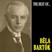 The Best of Bartók (Remastered) by Béla Bartók