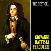 The Best of Pergolesi (Remastered) von Giovanni Battista Pergolesi