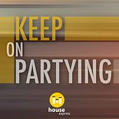 Keep on Partying von Various Artists