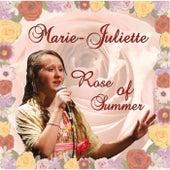 Rose of Summer by Marie-Juliette