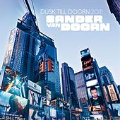 Dusk Till Doorn 2011 (Mixed by Sander van Doorn) van Various Artists