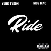 Ride (feat. MBS Mac) by Yung