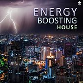 Energy Boosting House von Various Artists