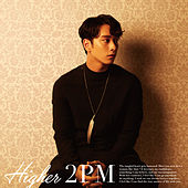 Higher (CHANSUNG Version) by 2pm