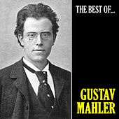 The Best of Mahler (Remastered) von Gustav Mahler